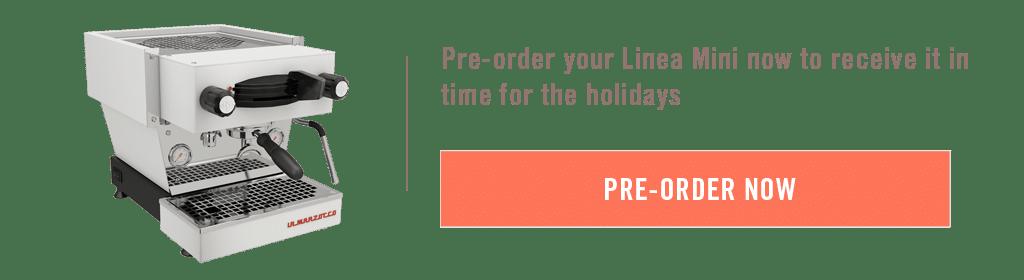 Pre Order Linea Mini